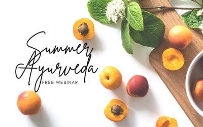 Ayurvedic Summer Wellness Webinar
